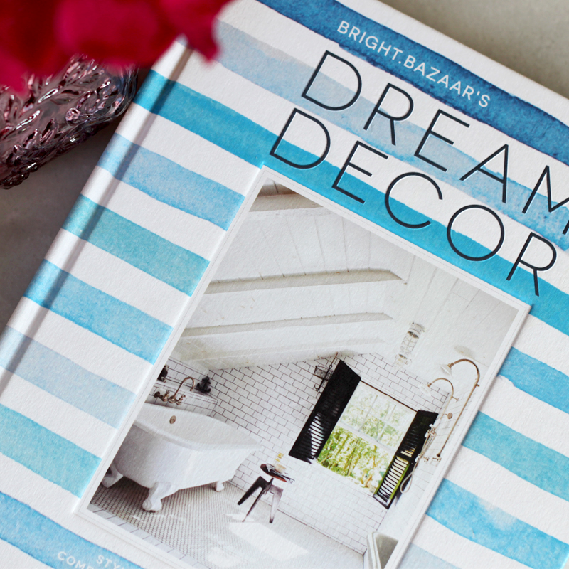 DREAM DECOR BOOK REVIEW BY BRIGHT BAZAAR'S WILL TAYLOR