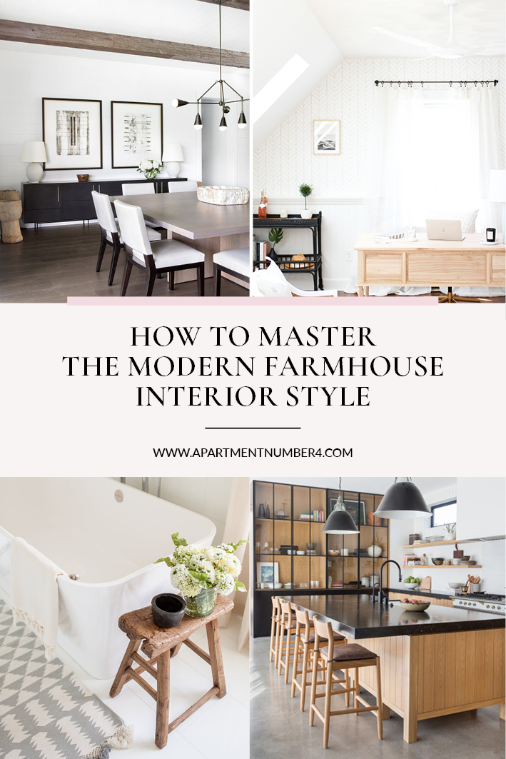 How To Master A Modern Farmhouse Interior - Apartment Number 4